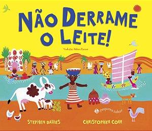 NAO DERRAME O LEITE!