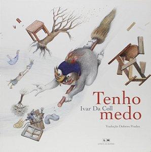 TENHO MEDO