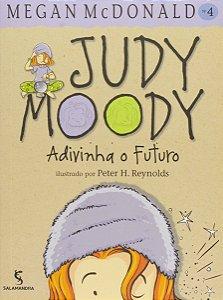 JUDY MOODY - ADIVINHA O FUTURO 4