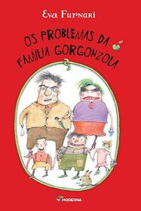 PROBLEMAS DA FAMILIA GORGONZOLA, OS