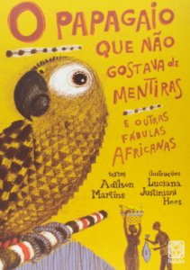 PAPAGAIO QUE NAO GOSTAVA DE MENTIRAS