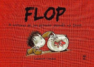 FLOP - A HISTORIA DE UM PEIXINHO JAPONES NA CHINA