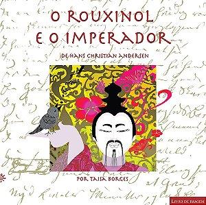 ROUXINOL E O IMPERIDOR, O