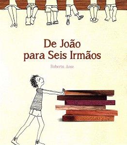 DE JOAO PARA SEIS IRMAOS