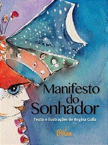 MANIFESTO DO SONHADOR