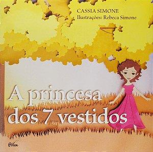 PRINCESA DOS 7 VESTIDOS, A