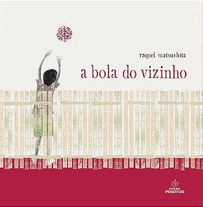 BOLA DO VIZINHO, A