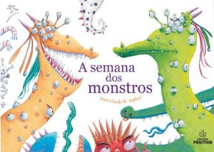 SEMANA DOS MONSTROS, A