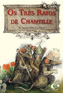 TRES RATOS DE CHANTILLY, OS