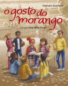GOSTO DO MORANGO, O