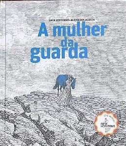 MULHER DA GUARDA, A