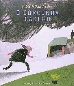 CORCUNDA CAOLHO, O