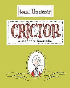 CRICTOR - A SERPENTE BOAZINHA