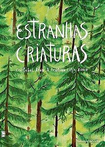 ESTRANHAS CRIATURAS