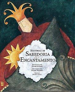 HISTORIAS DE SABEDORIA ENCANTAMENTO