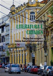 LITERATURA E CIDADES