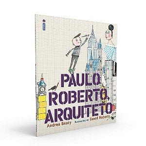 Paulo Roberto, Arquiteto - Coleção Jovens Pensadores - CAPA DURA