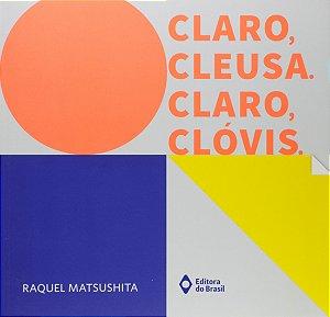 CLARO, CLEUSA. CLARO, CLOVIS.