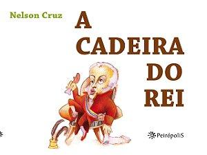 CADEIRA DO REI, A