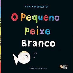 PEQUENO PEIXE BRANCO, O
