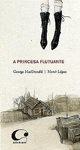 PRINCESA FLUTUANTE, A