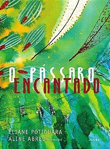 PASSARO ENCANTADO, O