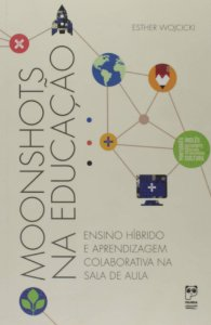 MOONSHOTS NA EDUCACAO