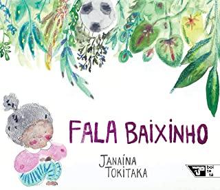 FALA BAIXINHO