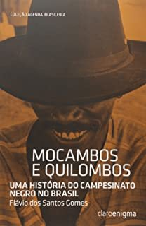 MOCAMBOS E QUILOMBOS