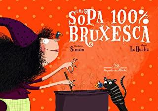 UMA SOPA 100 POR CENTO BRUXESCA