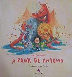 RAIVA DE ANTONIO, A