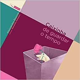 CAIXINHA DE GUARDAR O TEMPO