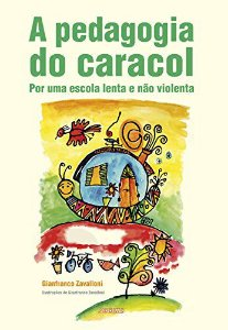 PEDAGOGIA DO CARACOL, A