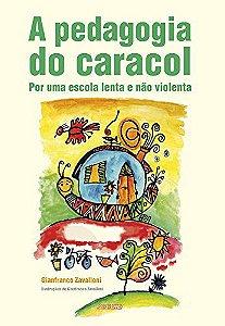 PEDAGOGIA DO CARACOL, A