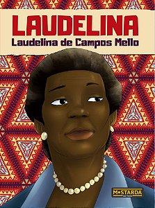 LAUDELINA - LAUDELINA DE CAMPOS MELLO
