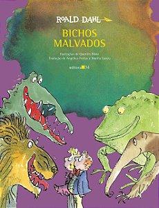 BICHOS MALVADOS