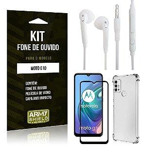 Kit Moto G10 Fone de Ouvido + Capa Anti Impacto + Película Vidro 3D - Armyshield