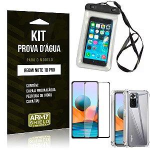 Kit Redmi Note 10 Pro Capinha Prova D'água + Capa Anti Impacto + Película 3D - Armyshield