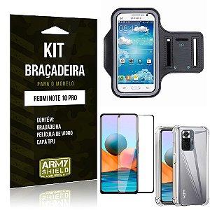 Kit Redmi Note 10 Pro Braçadeira + Capinha Anti Impacto + Película de Vidro 3D - Armyshield