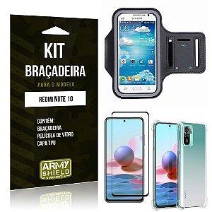 Kit Redmi Note 10 Braçadeira + Capinha Anti Impacto + Película de Vidro 3D - Armyshield