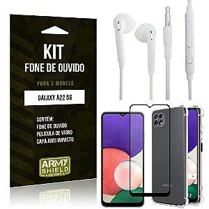 Kit Samsung A22 5G Fone de Ouvido + Capa Anti Impacto + Película Vidro 3D - Armyshield