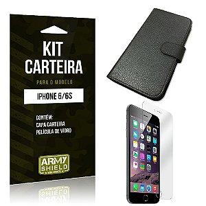 Kit Carteira Iphone 6/ 6S Película de Vidro + Capa Carteira -ArmyShield