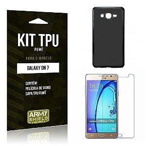 Kit Tpu Fumê Samsung on 7 Película de Vidro + Capa Tpu Fumê -ArmyShield