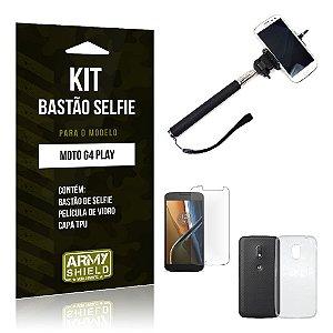 Kit Bastão Selfie Motorola moto g4 play Película de Vidro + Capa Tpu + Bastão Selfie -ArmyShield