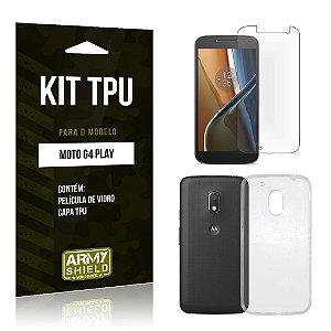 Kit Tpu Motorola moto g4 play Película de Vidro + Capa Tpu transparente -ArmyShield