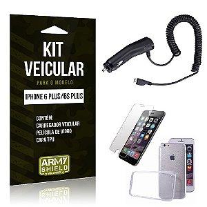 Kit Veicular Iphone 6 plus / 6S Plus Película de Vidro + Capa Tpu + Carregador Veicular  -ArmyShield