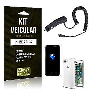 Kit Veicular Iphone 7 plus Película de Vidro + Capa Tpu + Carregador Veicular  -ArmyShield