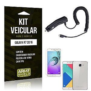 Kit Veicular Samsung a7 2016 Película de Vidro + Capa Tpu + Carregador Veicular  -ArmyShield