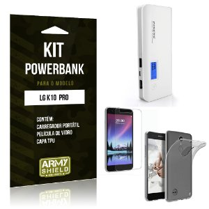 Kit Powerbank  LG K10 Pro  Película de Vidro + Tpu + Powerbank  10000mah- Armyshield