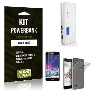 Kit Powerbank  LG K4 Novo Película de Vidro + Tpu + Powerbank  10000mah - Armyshield